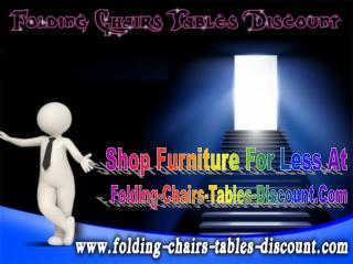 Shop Furniture For Less At Folding Chairs Tables Discount