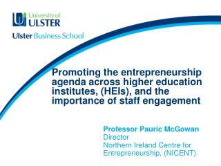 Promoting the entrepreneurship agenda across higher education institutes, (HEIs), and the importance of staff engagement
