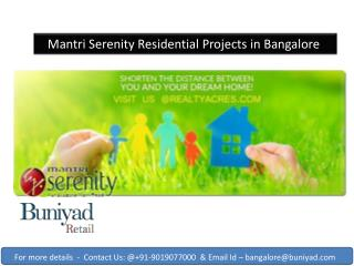 Enjoy your living in a palatial home here in Mantri Serenity