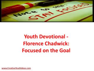 Youth Devotional - Florence Chadwick: Focused on the Goal