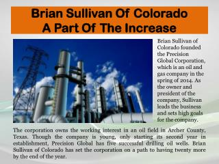 Brian Sullivan Of Colorado - A Part Of The Increase