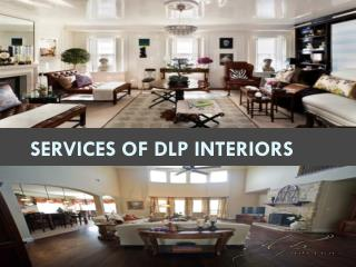 Services of Dlp Interiors