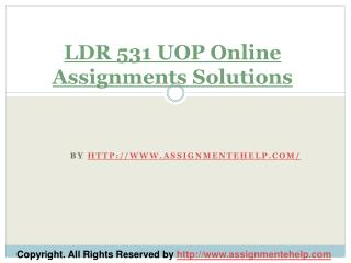 LDR 531 UOP Online Assignments Solutions