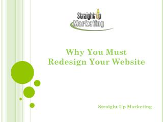 Why You Must Redesign Your Website