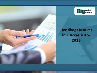 Key Vendors in Europe  Handbags Market 2019
