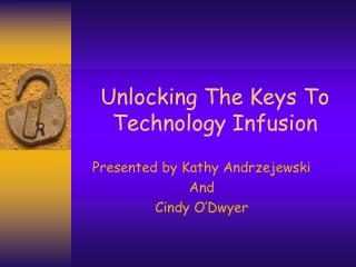 Unlocking The Keys To Technology Infusion
