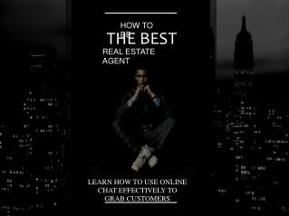 How to be the Best Real Estate Agent