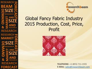 Global Fancy Fabric Industry 2015 Production, Cost, Price, P