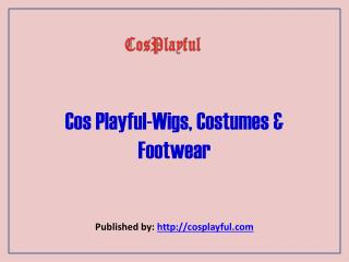 Cos Playful-Wigs,Costumes & Footwear