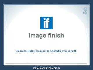 Wonderful Picture Frames at an Affordable Price in Perth