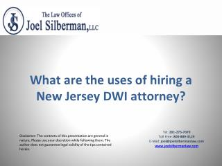 What are the uses of hiring a New Jersey DWI attorney?