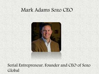 Mark adams sozo Sozo Global - Mark Adams Sozo