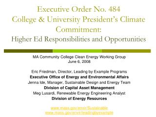 Executive Order No. 484 College & University President's Climate Commitment: Higher Ed Responsibilities and Opportu