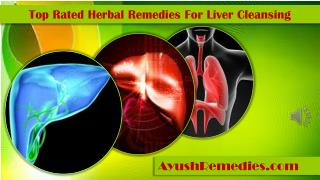 Top Rated Herbal Remedies For Liver Cleansing