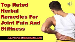 Top Rated Herbal Remedies For Joint Pain And Stiffness