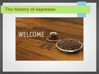 History Of Espresso