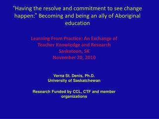 """ Having the resolve and commitment to see change happen: ""  Becoming and being an ally of Aboriginal education"
