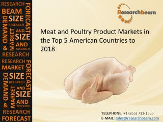 2018 Meat and Poultry Product Market Size, Trends, Trends