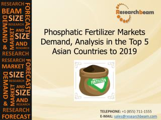 Phosphatic Fertilizer Markets Trends, Forecast