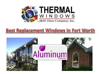 Best Replacement Windows In Fort Worth