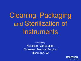 Cleaning, Packaging   and  Sterilization of  Instruments