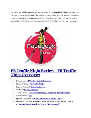 FB traffic ninja review – 65% Discount and FREE $14300 BONU