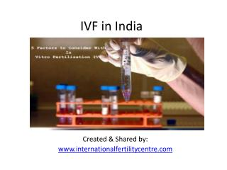 IVF in India- Procedure and Treatment