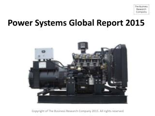 Power Systems Global Report 2015 Released By The Business Re