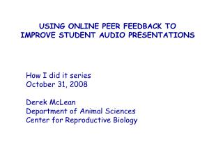 USING ONLINE PEER FEEDBACK TO IMPROVE STUDENT AUDIO PRESENTATIONS