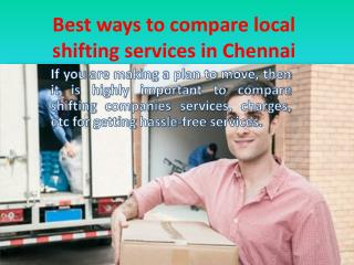 Best ways to compare local shifting services in Chennai