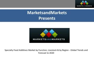 Specialty Feed Additives Market by Function and Livestock