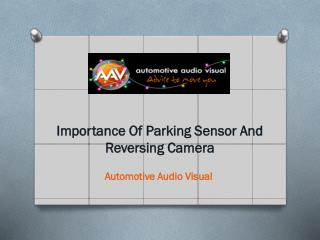 Importance Of Parking Sensor And Reversing Camera