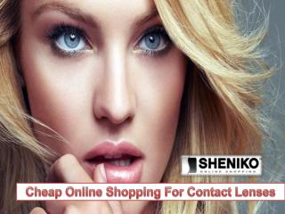 Cheap Online Shopping for Contact Lenses