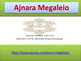Ajnara Megaleio Commercial and Apartments