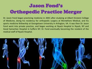 Jason Fond's_Orthopedic Practice Merger