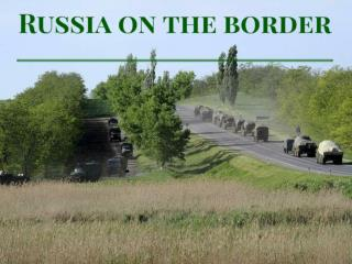 Russia on the border