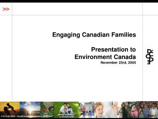 Engaging Canadian Families Presentation to  Environment Canada November 23rd, 2005
