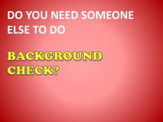 Find People with Background Check Software