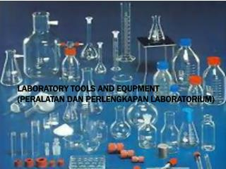 laboratory tools and equipment