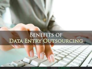 Data Entry Outsourcing Advantages and Disadvantages