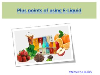 Plus points of using E-Liquid