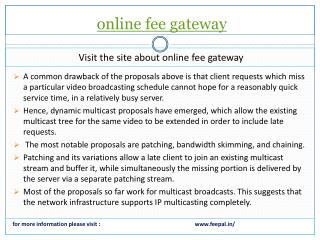 Posts the inquiry about online fee gateway.