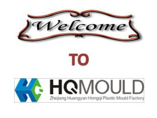HQ Mould– Best Custom Plastic Injection Molding Manufacturer