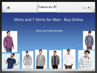 Shirts and t shirts for Mens