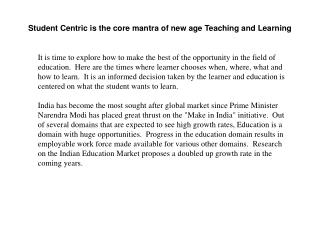 Student Centric is the core mantra of new age Teaching and L