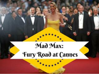Mad Max: Fury Road at Cannes