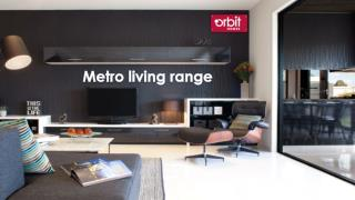 Metro Living Range | Orbit Homes