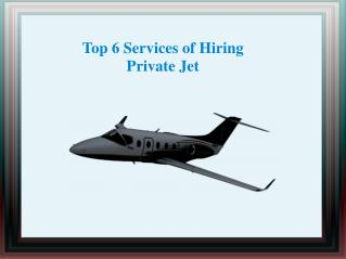 Top 6 services of Private Jet