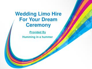 Wedding Limo Hire For Your Dream Ceremony