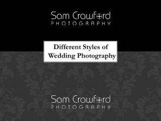 Different Styles of Wedding Photography